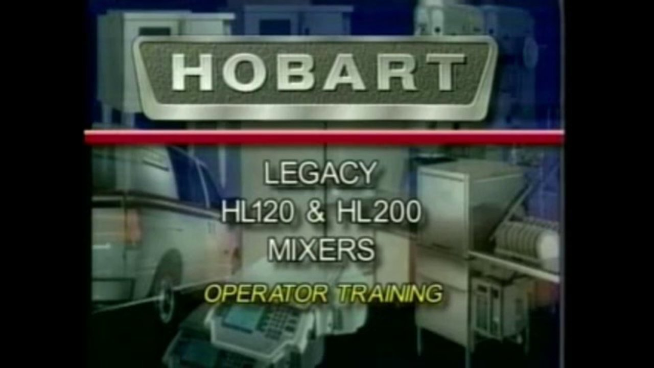 Hobart – Legacy HL120 and HL200 Mixer