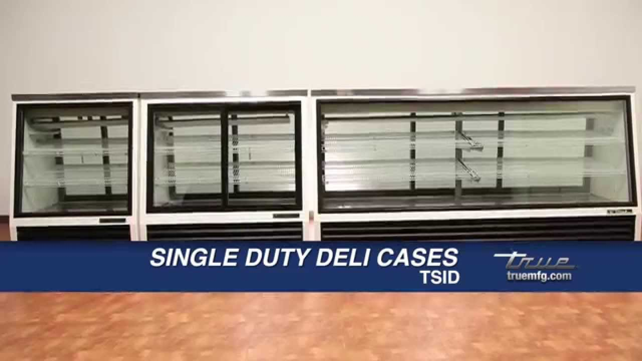 True – TSID Deli Cases Overview
